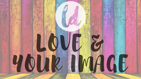 LOVE& YOUR IMAGE